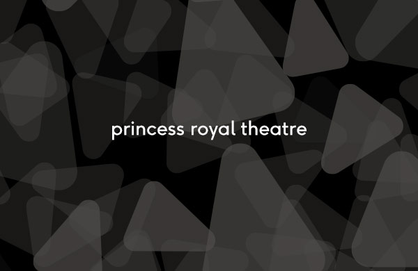 Princess Royal Theatre